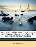 Lettres Et Memoires Pour Servir L'Histoire Naturelle, Civile Et Politique Du Cap Breton