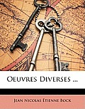 Oeuvres Diverses ...