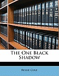 The One Black Shadow