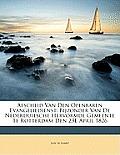 Afscheid Van Den Openbaren Evangeliedienst: Bijzonder Van de Nederduitsche Hervormde Gemeente Te Rotterdam Den 23e April 1826