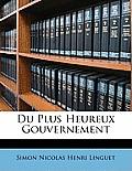 Du Plus Heureux Gouvernement