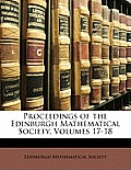 Proceedings of the Edinburgh Mathematical Society, Volumes 17-18