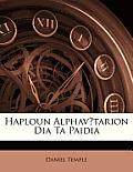 Haploun Alphavtarion Dia Ta Paidia