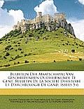 Bulletijn Der Maatschappij Van Geschiedenisen Oudheidkunde Te Gent: Bulletin de La Socit D'Histoire Et D'Archologie de Gand, Issues 5-6