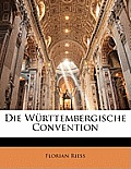 Die Wrttembergische Convention