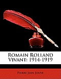 Romain Rolland Vivant: 1914-1919