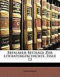 Breslauer Beitrge Zur Literaturgeschichte, Issue 13