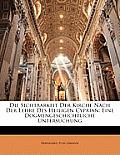 Die Sichtbarkeit Der Kirche Nach Der Lehre Des Heiligen Cyprian: Eine Dogmengeschichtliche Untersuchung