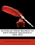 Letters of David Ricardo to John Ramsay McCulloch, 1816-1823