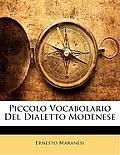 Piccolo Vocabolario del Dialetto Modenese
