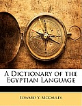 A Dictionary of the Egyptian Language