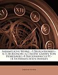 Saemmtliche Werke: 3.Th.Agathokles.-4.-5.Th.Leonore.-6.7.Th.Die Grafen Von Hohenberg.-8.Th.Germanicus.9.-11.Th.Vermischten Inhalts
