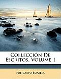 Colleccin de Escritos, Volume 1