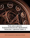 Vocabularium Iurisprudentiae Romanae, Volume 1, Part 4