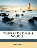 Oeuvres de Delille, Volume 1
