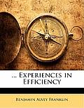 Experiences in Efficiency