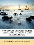 Handbuch Der Geschichte Der Lande Hannover Und Braunschweig