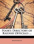 Poor's Directory of Railway Officials ...