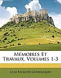 Mmoires Et Travaux, Volumes 1-3
