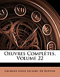 Oeuvres Compltes, Volume 22