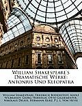 William Shakespeare's Dramatische Werke: Antonius Und Kleopatra