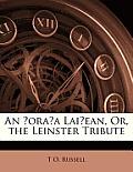 An Oraa Laiean, Or, the Leinster Tribute