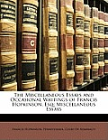 The Miscellaneous Essays and Occasional Writings of Francis Hopkinson, Esq: Miscellaneous Essays