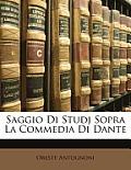 Saggio Di Studj Sopra La Commedia Di Dante