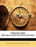 Theorie Der Neuhochdeutschen Metrik