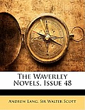 The Waverley Novels, Issue 48