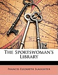 The Sportswoman's Library
