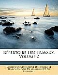 Rpertoire Des Travaux, Volume 2
