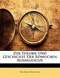 Zur Theorie Und Geschichte Der Rmischen Agrargesetze