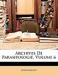 Archives de Parasitologie, Volume 6
