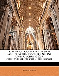 Das Reich Gottes Nach Dem Synoptischen Evangelien: Eine Untersuchung Zur Neutestamentlichen Theologie