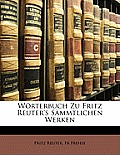 Wrterbuch Zu Fritz Reuter's Smmtlichen Werken