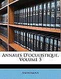 Annales D'Oculistique, Volume 5