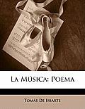 La Msica: Poema