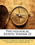 Psychological Review, Volume 25