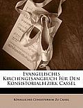 Evangelisches Kirchengesangbuch Fr Den Konsistorialbezirk Cassel