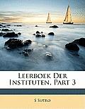 Leerboek Der Instituten, Part 3