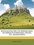 Indicazione del Pi Rimarcabile in Napoli E Contorni. Nuova Ed., Accresciuta