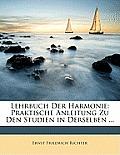 Lehrbuch Der Harmonie: Praktische Anleitung Zu Den Studien in Derselben ...
