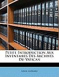 Petite Introduction Aux Inventaires Des Archives Du Vatican