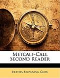 Metcalf-Call Second Reader