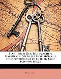 Handbuch Der Technischen Mykologie: Spezielle Morphologie Und Physiologie Der Hefen Und Schimmelpilze