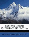 Ocherk Istorii Cheshsko? Literatury
