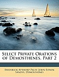 Select Private Orations of Demosthenes, Part 2