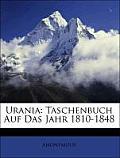 Urania: Taschenbuch Auf Das Jahr 1810-1848
