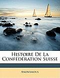 Histoire de La Confdration Suisse